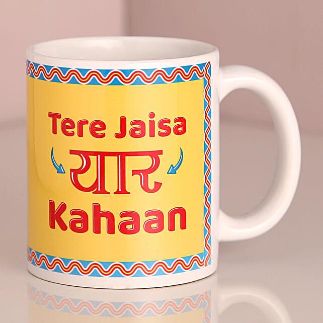 Tere Jaisa Yaar Kahaan Mug: Buy Coffee Mugs