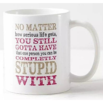 Fun Quotes Printed Mug: Personalised Gifts Philippines