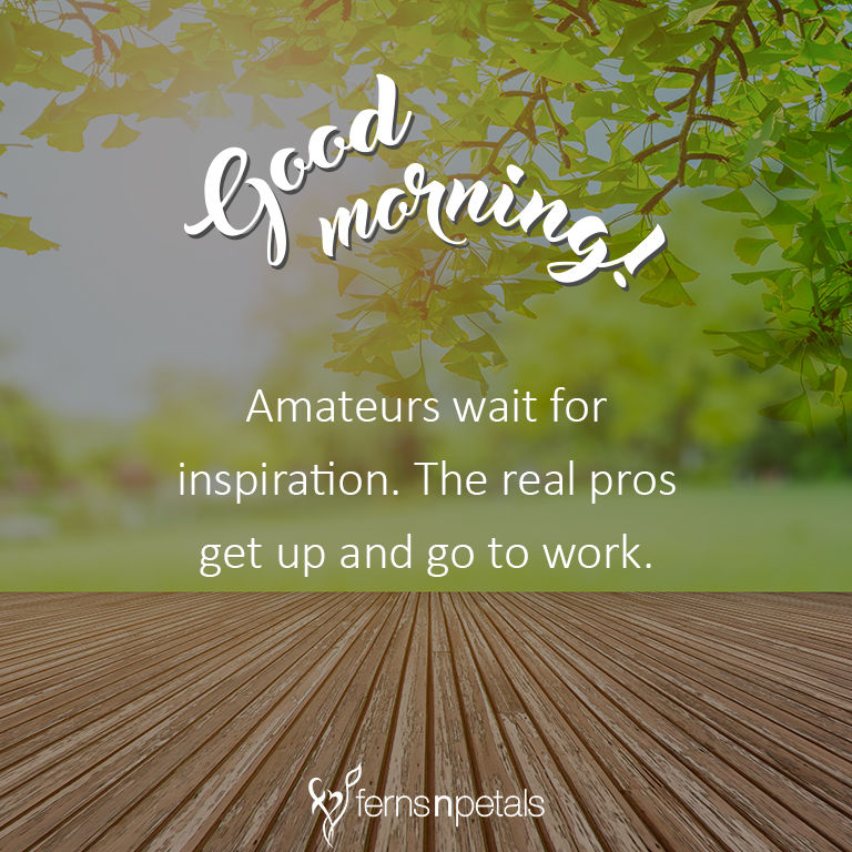 30 Good Morning Quotes Messages Gif For Ferns N Petals